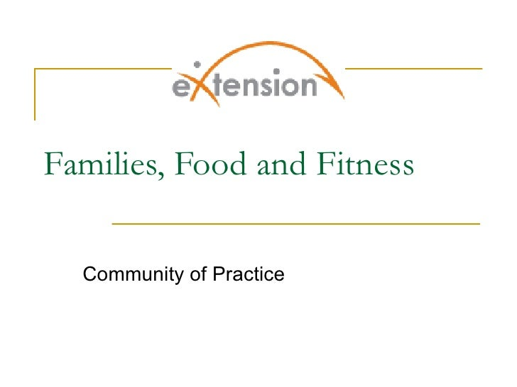 Families, Food and Fitness Community of Practice