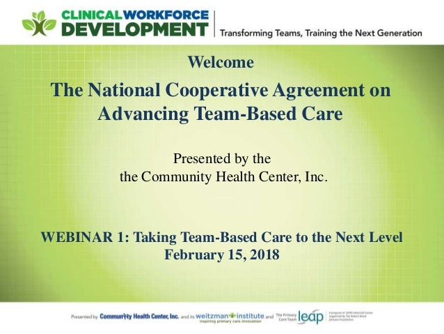 welcome the national cooperative agreement on advancing team based care webinar 1 taking team