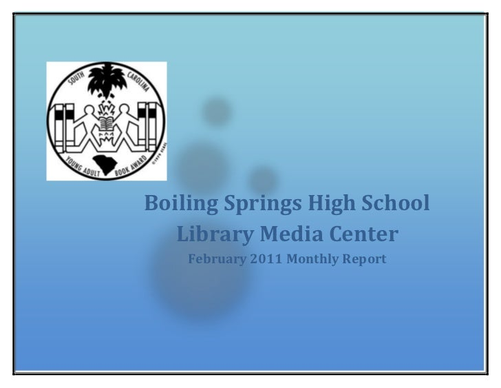 Boiling Springs High School Library Media CenterFebruary 2011 Monthly Report 26384251739084<br />Boiling Springs High Scho...