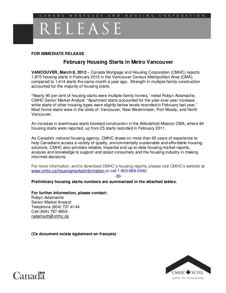 FOR IMMEDIATE RELEASE                  February Housing Starts in Metro VancouverVANCOUVER, March 8, 2012 – Canada Mortgag...