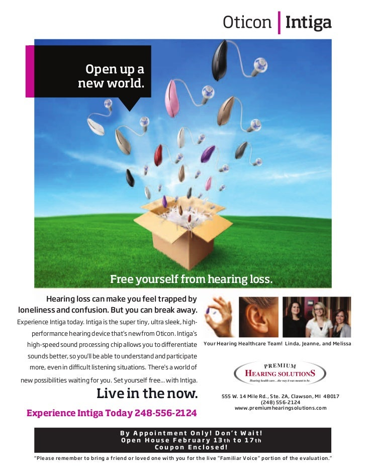 Open up a                       new world.                                   Free yourself from hearing loss.           He...