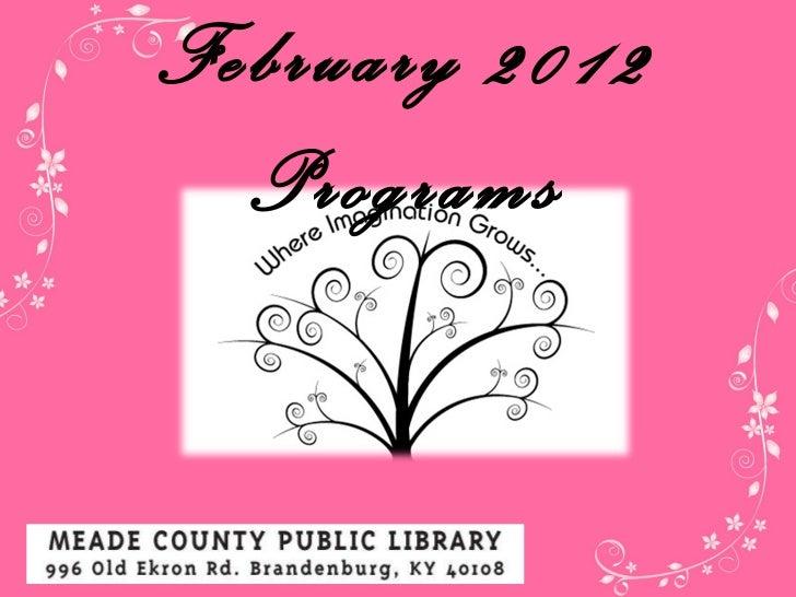 February  2012 Programs