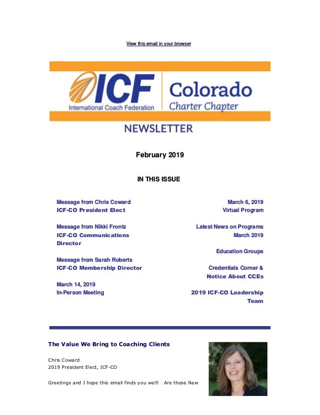 View this email in your browser February 2019 IN THIS ISSUE Message from Chris Coward ICF-CO President Elect Message from ...