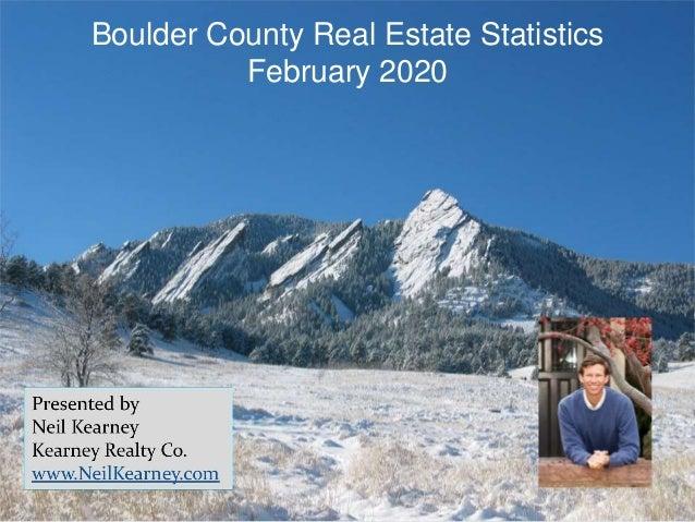 Boulder County Real Estate Statistics February 2020