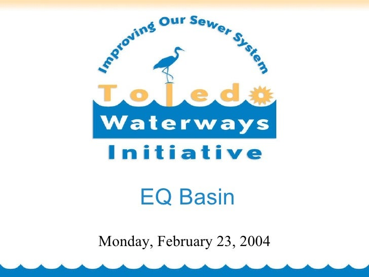 EQ Basin Monday, February 23, 2004