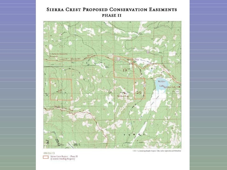 12 Sierra Crest Conservation Easement, Phases I and II  Nevada and Sierra Counties