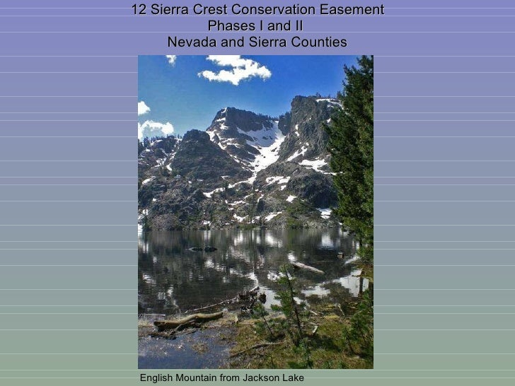 12 Sierra Crest Conservation Easement Phases I and II  Nevada and Sierra Counties English Mountain from Jackson Lake