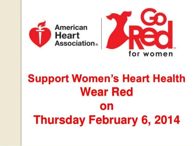 Support Women's Heart Health  Wear Red on Thursday February 6, 2014