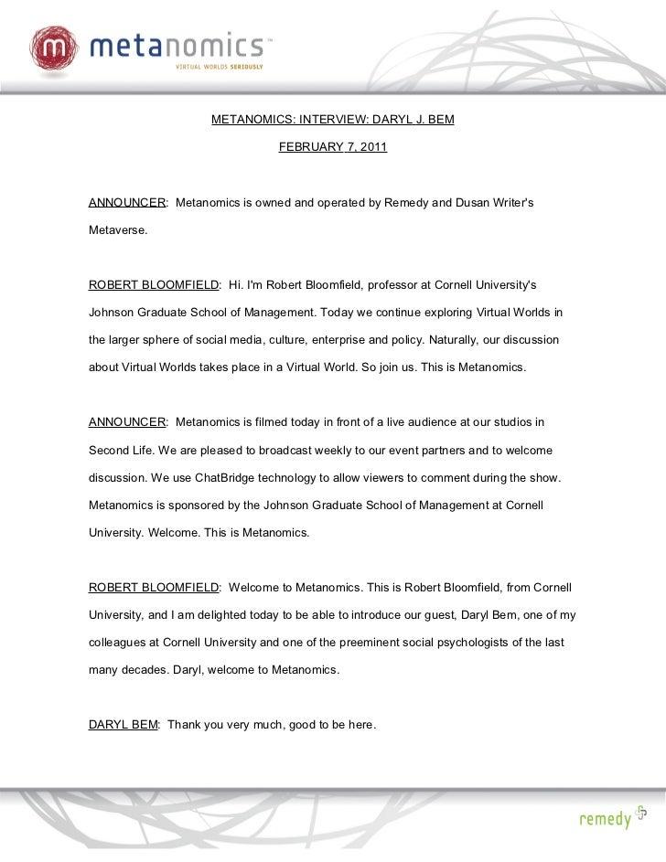METANOMICS: INTERVIEW: DARYL J. BEM                                     FEBRUARY 7, 2011ANNOUNCER: Metanomics is owned and...