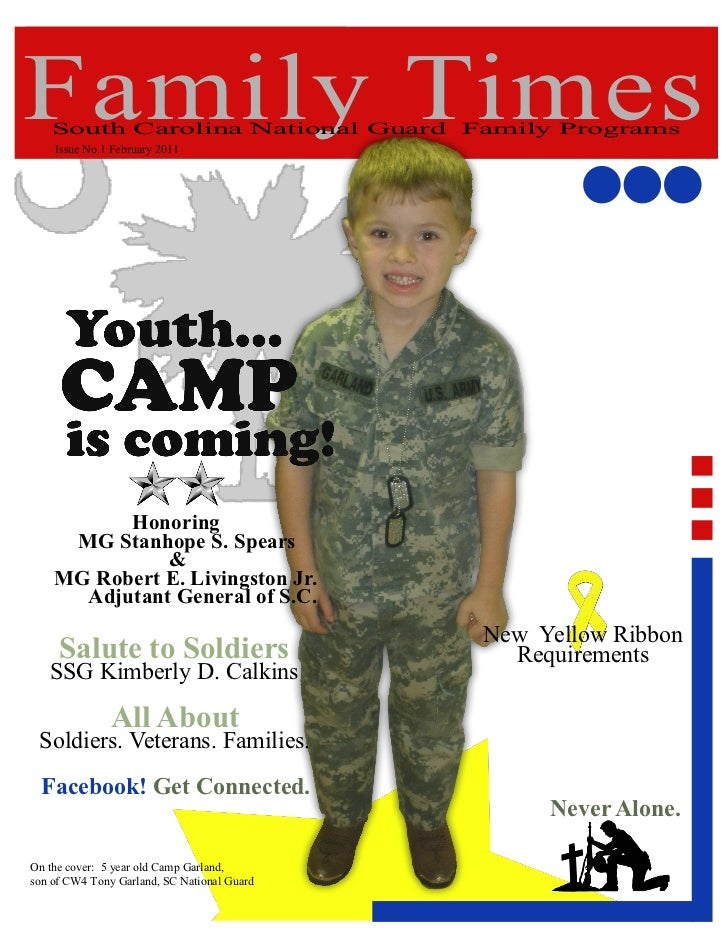 Family Times    South Carolina National Guard Family Programs    Issue No.1 February 2011          Honoring     MG Stanhop...