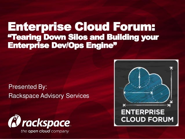 Tearing Down Silos and Building Your Enterprise Dev/Ops Engine
