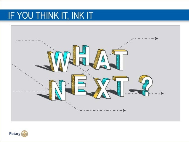 IF YOU THINK IT, INK IT