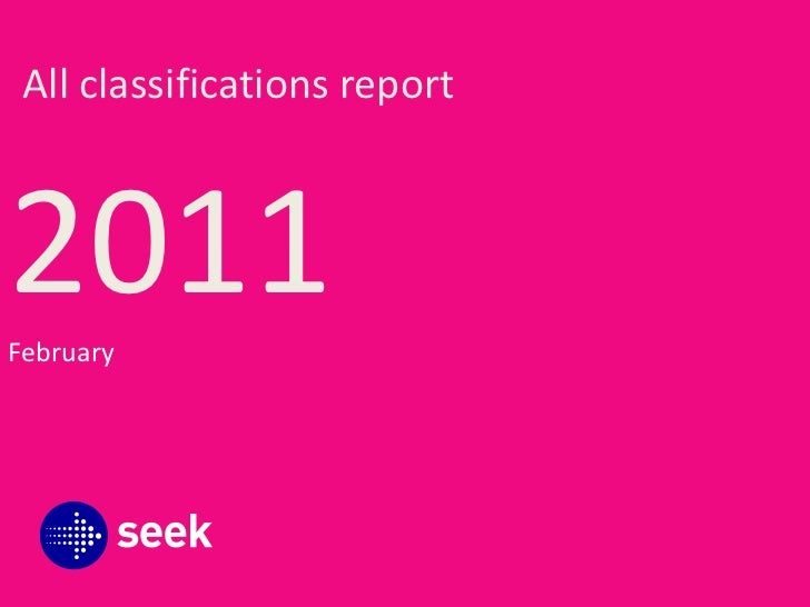 2011<br />All classifications report<br />February<br />
