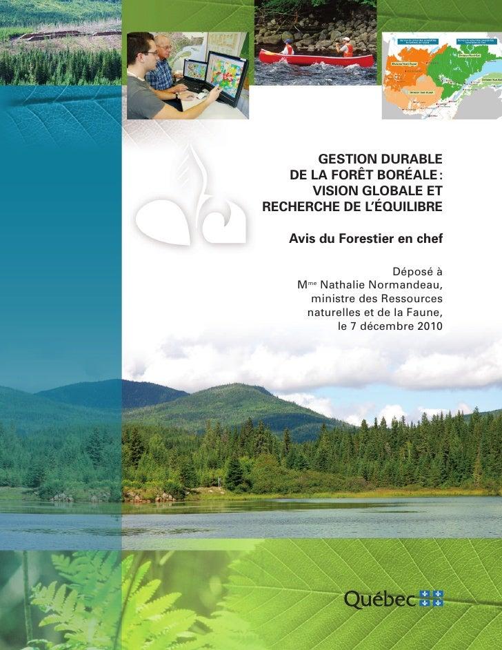 GESTION DURABLE   DE LA FORÊT BORÉALE :      VISION GLOBALE ETRECHERCHE DE L'ÉQUILIBRE   Avis du Forestier en chef        ...