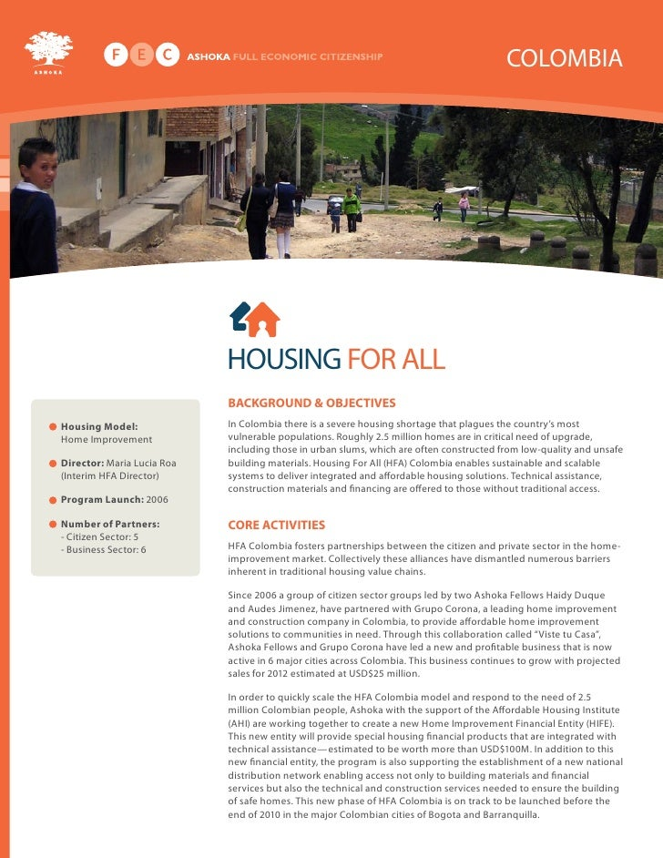 COLOMBIA                                 HOUSING FOR ALL                             Background & oBjectives Housing Model...