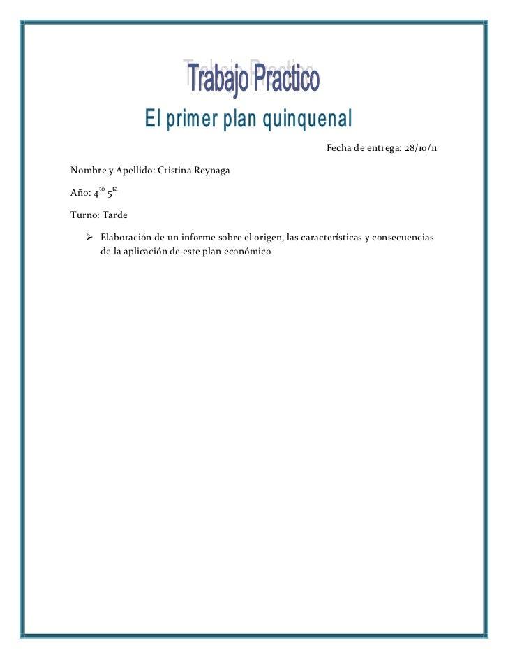 Fecha de entrega: 28/10/11Nombre y Apellido: Cristina ReynagaAño: 4to 5taTurno: Tarde    Elaboración de un informe sobre ...