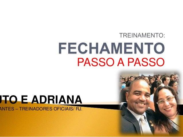 PASSO A PASSO UTO E ADRIANA ANTES – TREINADORES OFICIAIS/ RJ.