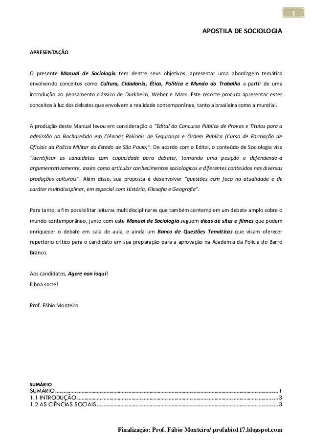 APOSTILA DE SOCIOLOGIA Finalização: Prof. Fábio Monteiro/ profabio117.blogspot.com 1 APRESENTAÇÃO O presente Manual de Soc...