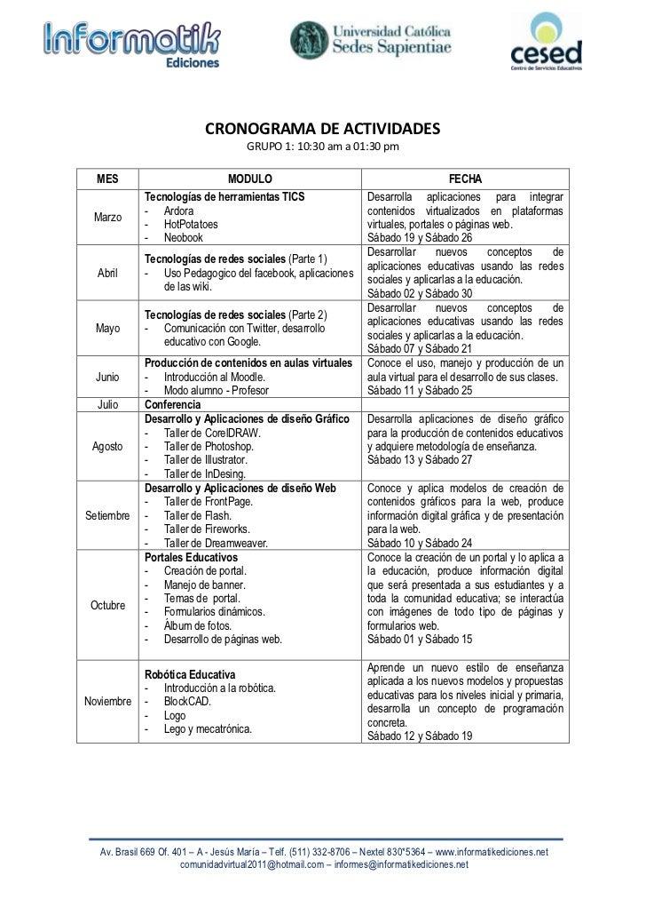 CRONOGRAMA  DE  ACTIVIDADES<br />GRUPO 1: 10:30 am a 01:30 pm<br />MESMODULOFECHAMarzoTecnologías de herramientas TICSArdo...