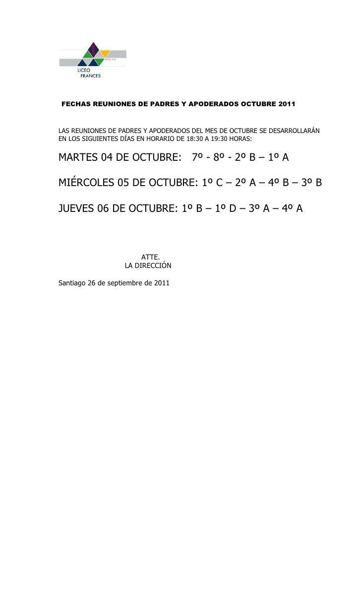 FECHAS REUNIONES DE PADRES Y APODERADOS OCTUBRE 2011LAS REUNIONES DE PADRES Y APODERADOS DEL MES DE OCTUBRE SE DESARROLLAR...