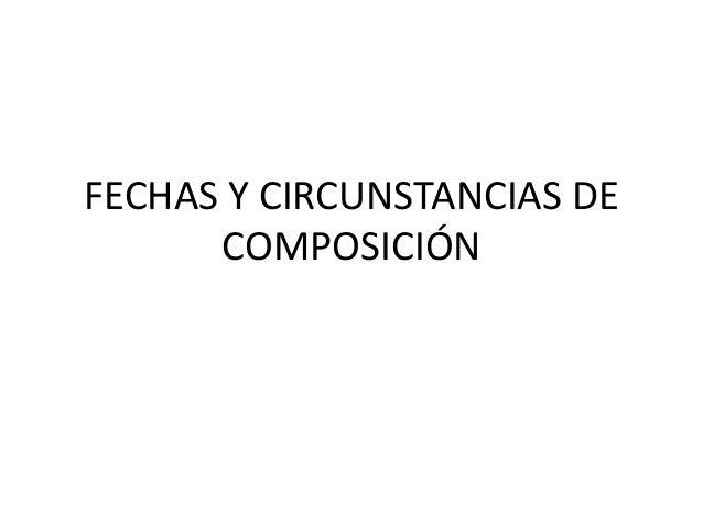 FECHAS Y CIRCUNSTANCIAS DECOMPOSICIÓN
