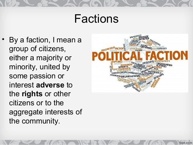 8. Why Are Factions ...