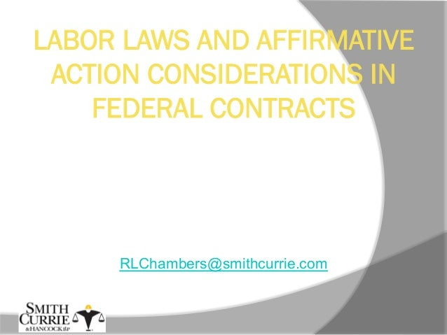 LABOR LAWS AND AFFIRMATIVE ACTION CONSIDERATIONS IN FEDERAL CONTRACTS NCMBC FEDCON SUMMIT Wilmington, NC October 16-17, 20...