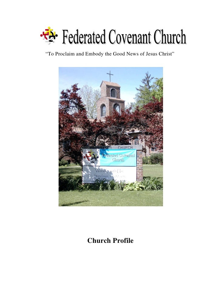 """""""To Proclaim and Embody the Good News of Jesus Christ""""                      Church Profile"""