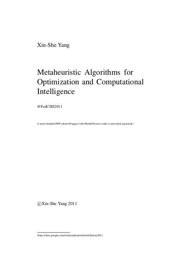 Xin-She YangMetaheuristic Algorithms forOptimization and ComputationalIntelligence@FedCSIS2011A more detailed PDF (about 8...