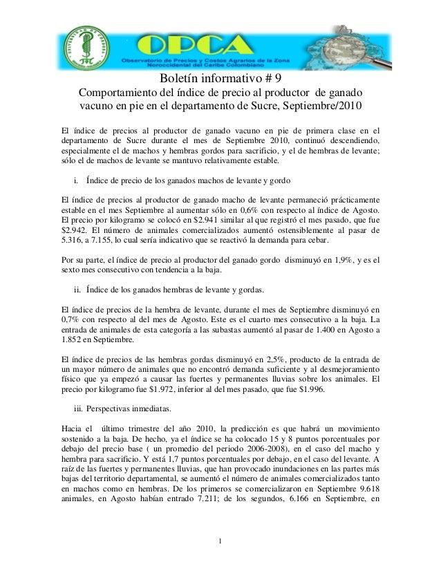 1 Boletín informativo # 9 Comportamiento del índice de precio al productor de ganado vacuno en pie en el departamento de S...