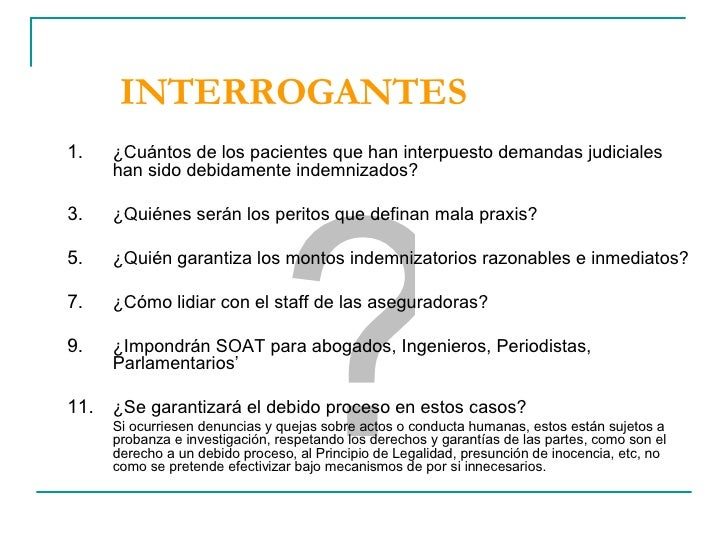 INTERROGANTES <ul><li>¿Cuántos de los pacientes que han interpuesto demandas judiciales han sido debidamente indemnizados?...
