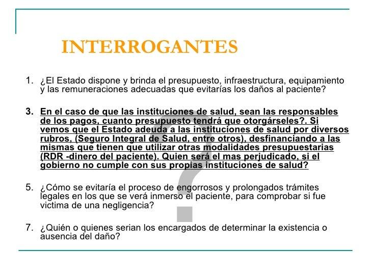 INTERROGANTES <ul><li>¿El Estado dispone y brinda el presupuesto, infraestructura, equipamiento y las remuneraciones adecu...
