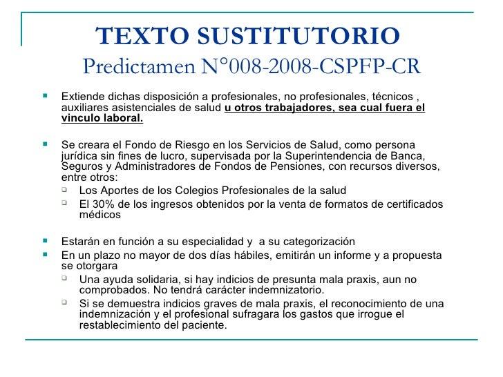 TEXTO SUSTITUTORIO   Predictamen N°008-2008-CSPFP-CR <ul><li>Extiende dichas disposición a profesionales, no profesionales...