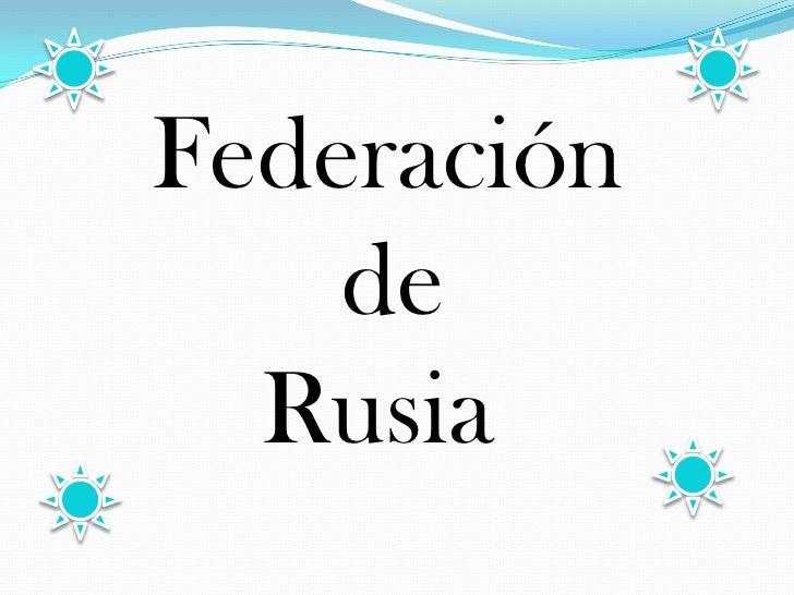 Federación    de  Rusia