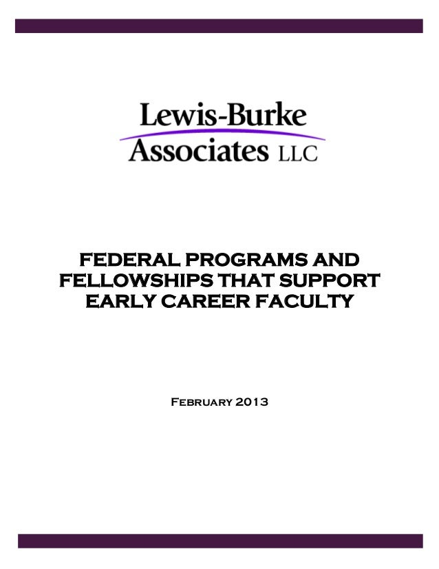 FEDERAL PROGRAMS AND FELLOWSHIPS THAT SUPPORT EARLY CAREER FACULTY February 2013