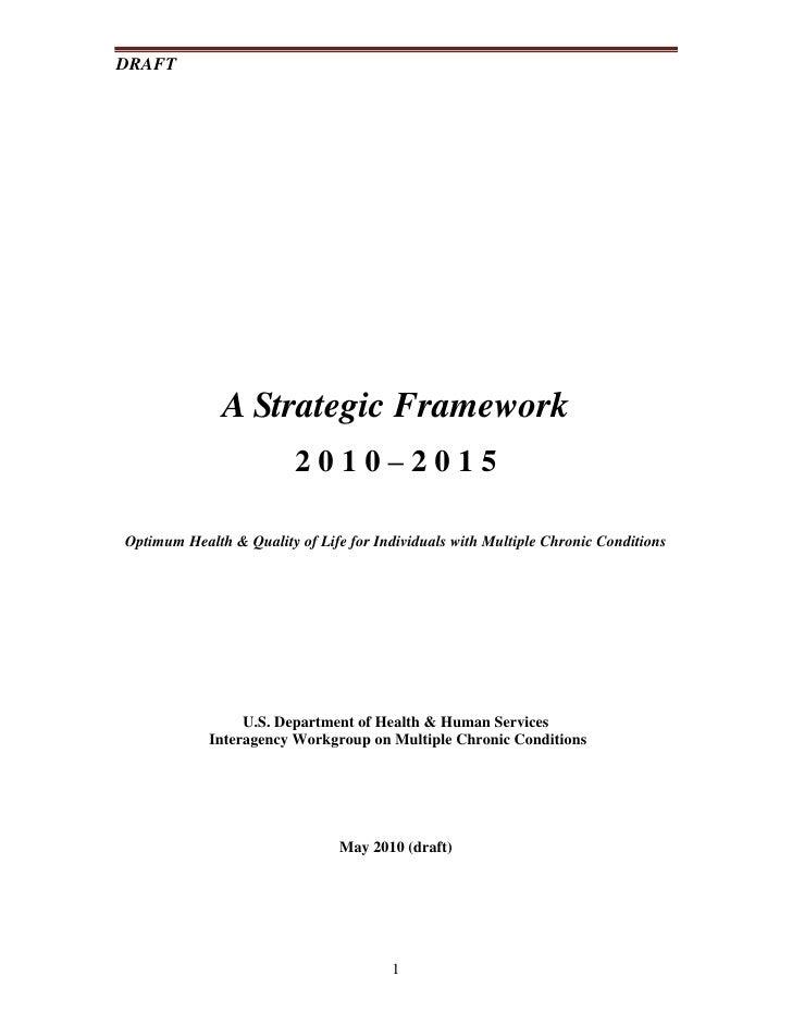 DRAFT                   A Strategic Framework                          2010–2015  Optimum Health & Quality of Life for Ind...
