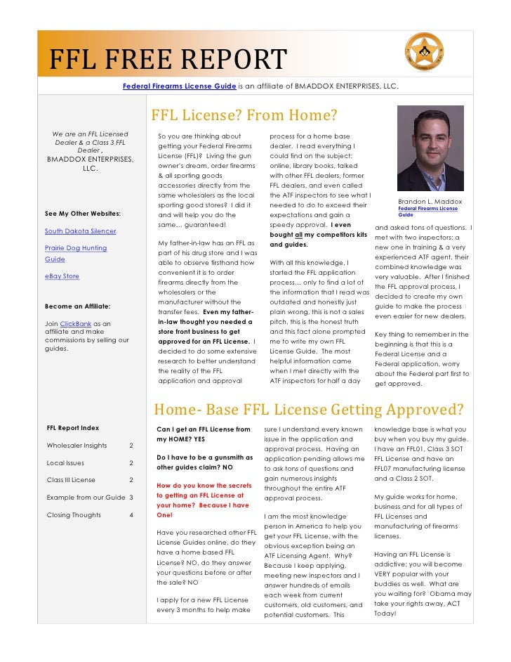 FFL FREE REPORT                          Federal Firearms License Guide is an affiliate of BMADDOX ENTERPRISES, LLC.      ...
