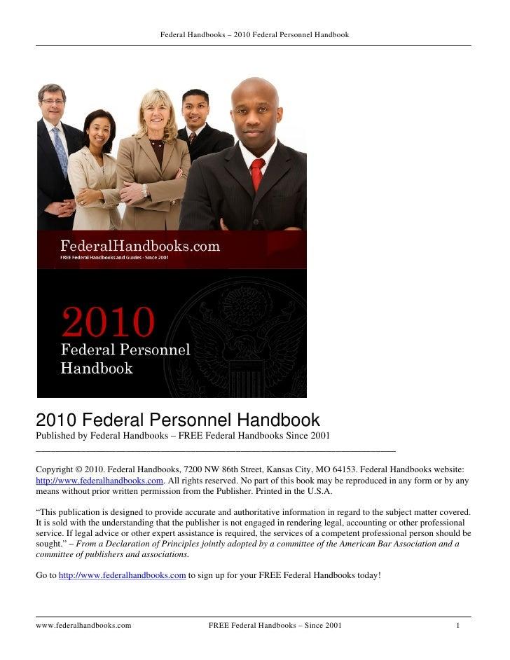 Federal Handbooks – 2010 Federal Personnel Handbook     2010 Federal Personnel Handbook Published by Federal Handbooks – F...