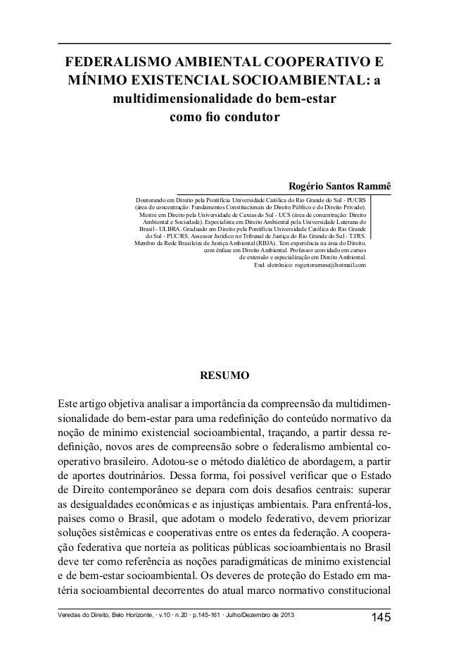 145Veredas do Direito, Belo Horizonte, ž v.10 ž n.20 ž p.145-161 ž Julho/Dezembro de 2013 FEDERALISMO AMBIENTAL COOPERATIV...