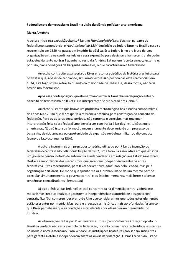 Federalismo e democracia no Brasil – a visão da ciência política norte-americanaMarta ArretcheA autora inicia sua exposiçã...