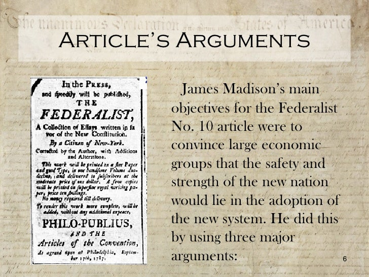 madisons thesis in federalist 10 How human nature informs the structure of government: general comparisons between hamilton and madison's view of human nature 21 federalist 10: madison on.