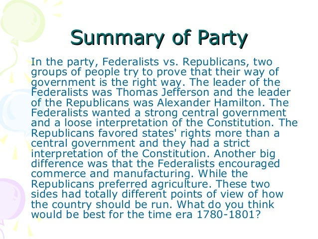 a comparison between the jeffersonian and federalists parties Wider political conflict between hamiltonian federalists and jeffersonian republicans—the  that the comparison were  parties: federalists and.