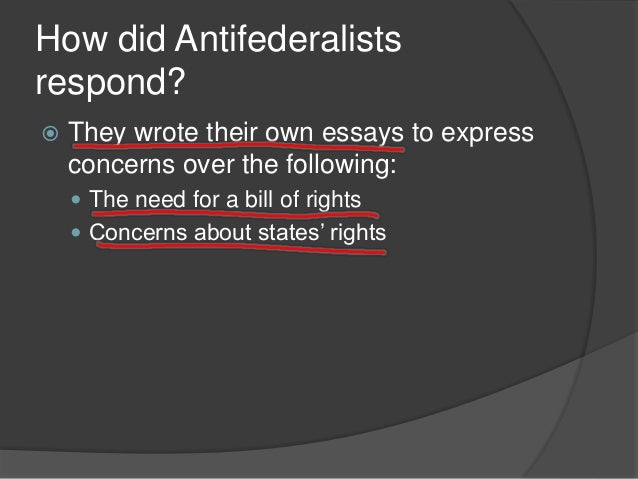 Compare and contrast federalist and anti federalist essay