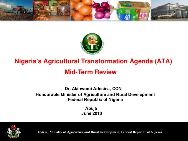 Federal Ministry of Agriculture and Rural Development, Federal Republic of NigeriaNigeria's Agricultural Transformation Ag...