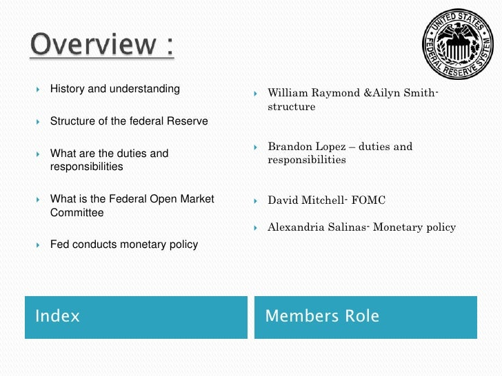 an analysis of the importance of federal market committee in the federal reserves The federal open market committee (fomc) provides direct insight through their communication after their meetings in particular, the committee releases a statement at the end of each of their eight regular meetings during the year.
