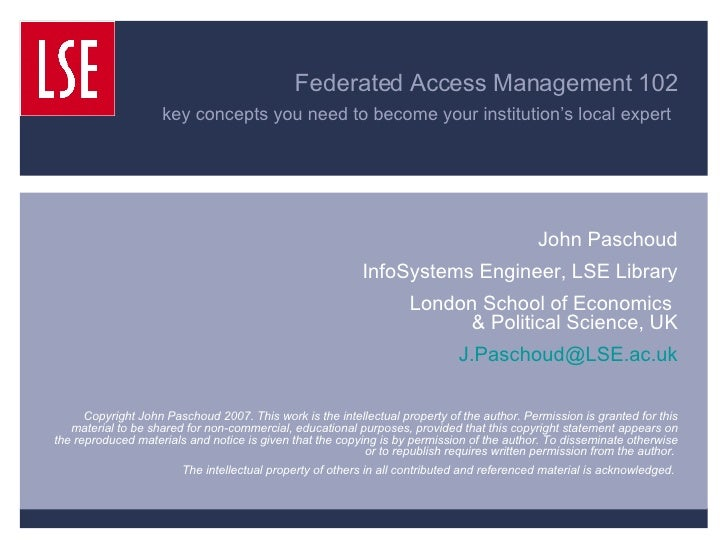 Federated Access Management 102 key concepts you need to become your institution's local expert   John Paschoud InfoSystem...
