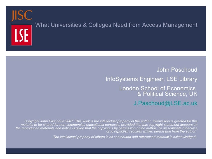 What Universities & Colleges Need from Access Management … and How the UK Access Management Federation will provide it Joh...