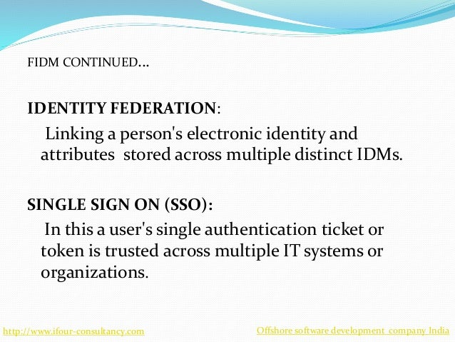 Federated Identity Management Fidm Using Security Assertion Markup