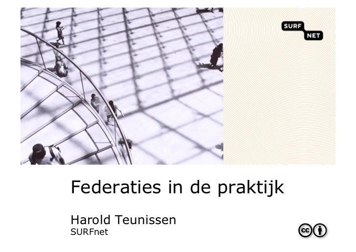 Federaties in de praktijkHarold TeunissenSURFnet