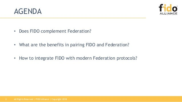 Integrating FIDO Authentication & Federation Protocols Slide 2